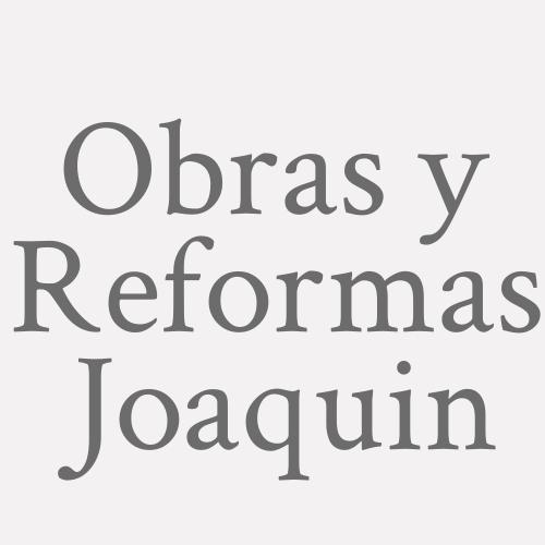 Obras Y Reformas Joaquin