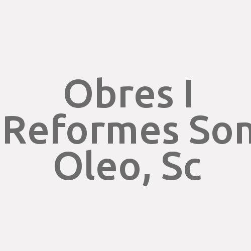 Obres I Reformes Son Oleo, Sc