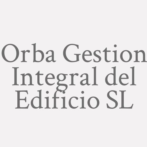 Orba Gestión Integral Del Edificio S.L.