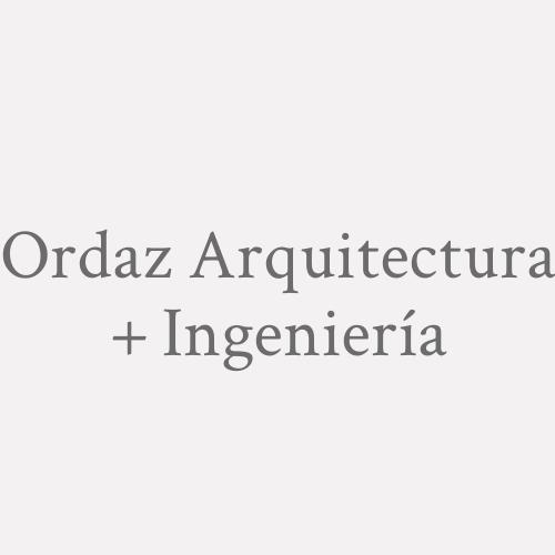 Ordaz Arquitectura + Ingeniería