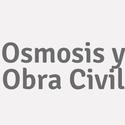 Osmosis y Obra Civil