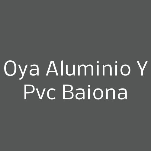 OYA Aluminio y PVC Baiona