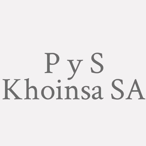 P y S Khoinsa  SA