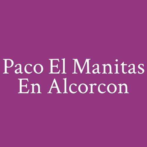 Paco El Manitas En Alcorcón