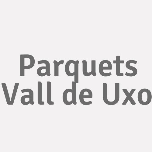 Parquets Vall De Uxo