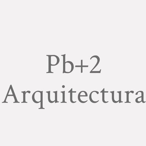 Pb+2 Arquitectura