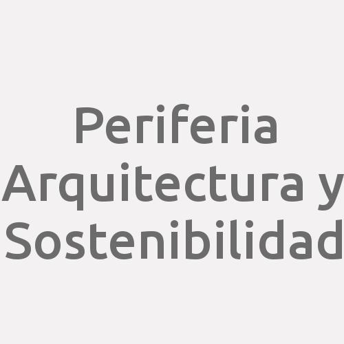 Periferia Arquitectura y Sostenibilidad