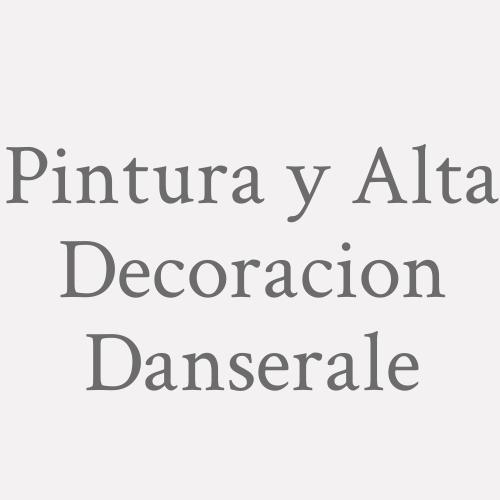 Pintura y Alta Decoracion Danserale