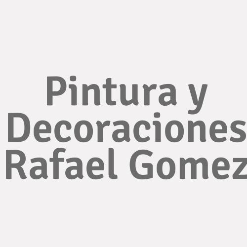 Pintura y Decoraciones Rafael Gomez
