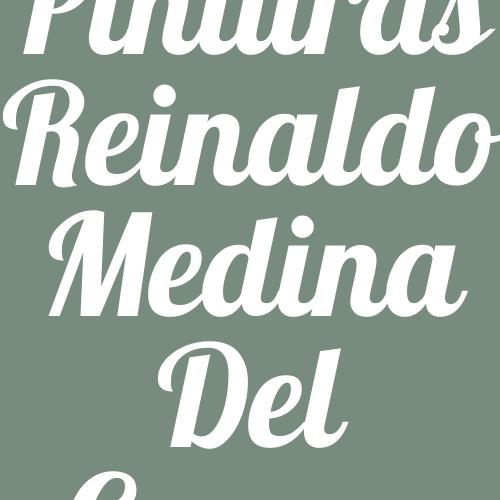 Pinturas Reinaldo Medina del Campo