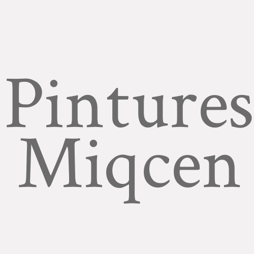 Pintures Miqcen