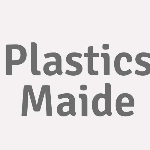 Plastics Maide