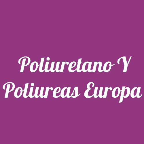 Poliuretano y Poliureas Europa