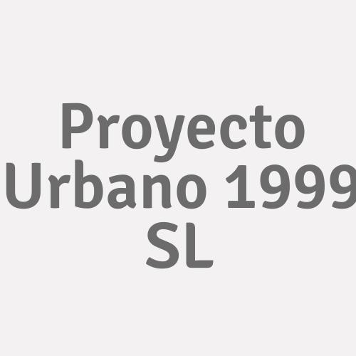 Proyecto Urbano 1999 Sl