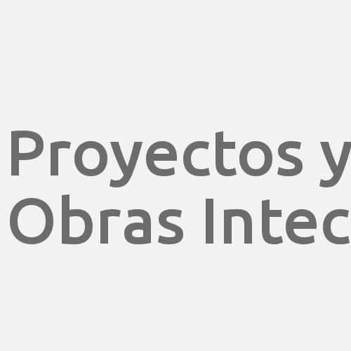 Proyectos y Obras Intec