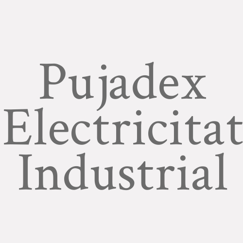 Pujadex Electricitat Industrial