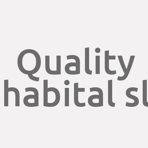 Quality Habital Sl