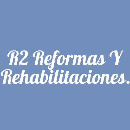 R2 Reformas y Rehabilitaciones