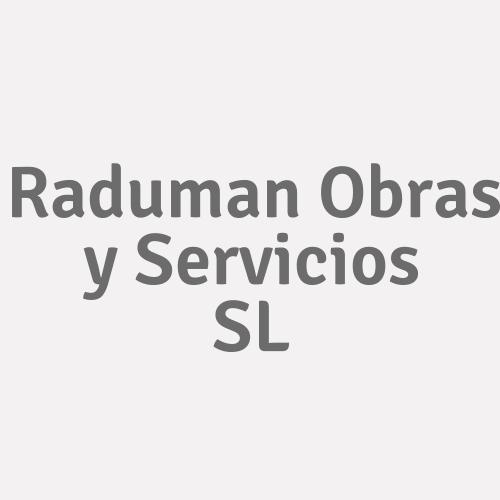 Raduman Obras Y Servicios S.L