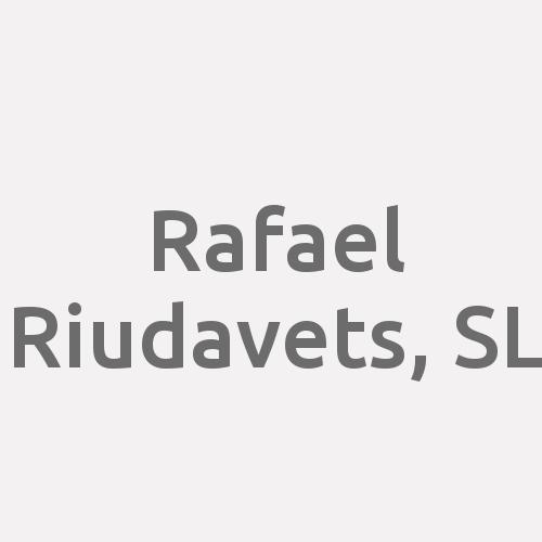 Rafael Riudavets, SL