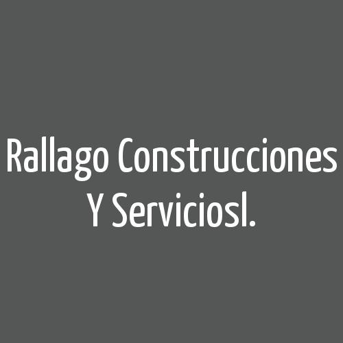 Rallago Construcciones Y Serviciosl.