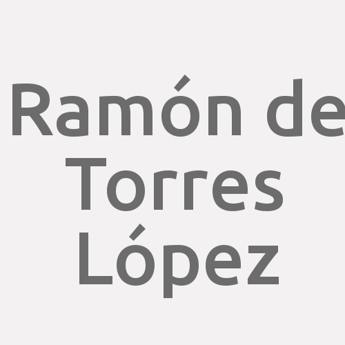 Ramón de Torres López