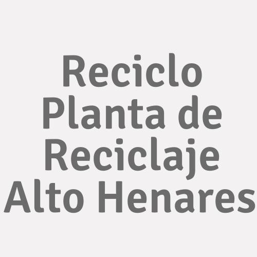 Reciclo Planta de Reciclaje Alto Henares