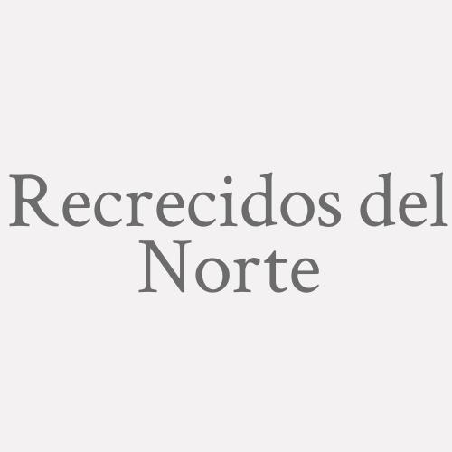 Recrecidos del Norte
