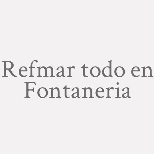 Ref.mar Todo En Fontaneria