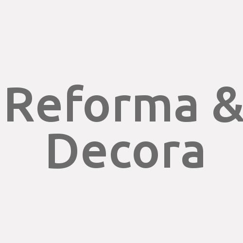 Reforma & Decora