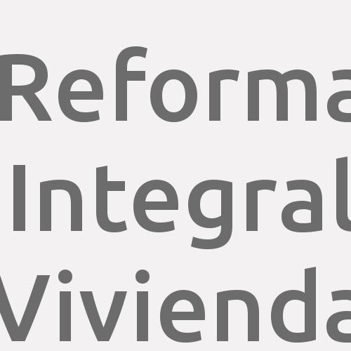 Reforma Integral Vivienda