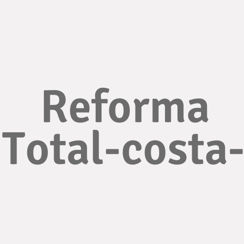 Reforma Total-costa-