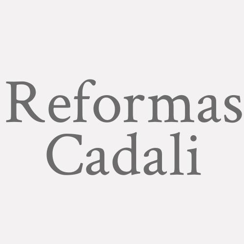 Reformas Cadali