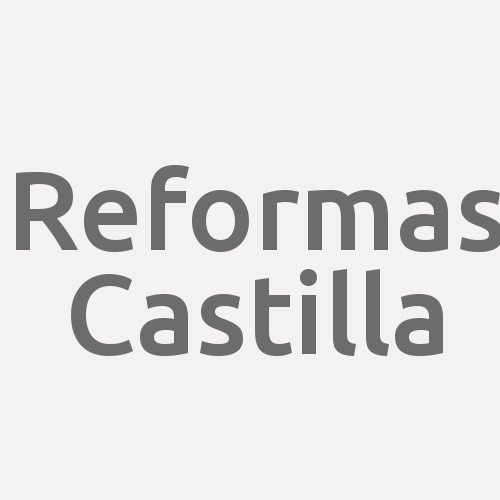 Reformas Castilla