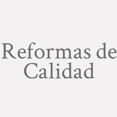 Reformas De Calidad