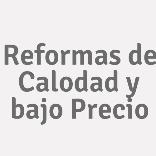 Reformas De Calidad Y Bajo Precio