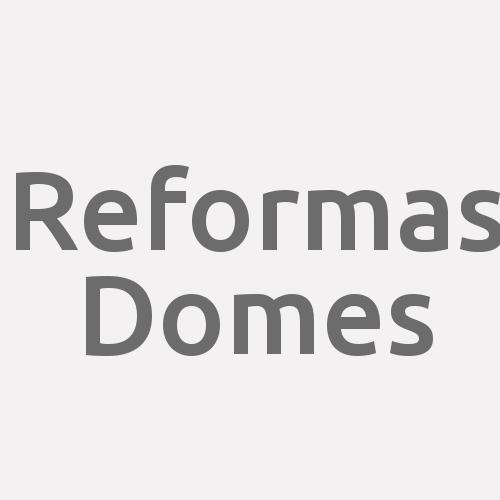 Reformas Domes