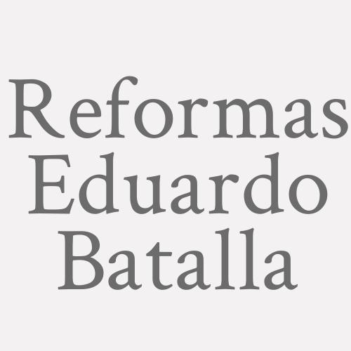 Reformas Eduardo Batalla