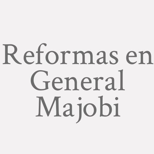 Reformas En General Majobi