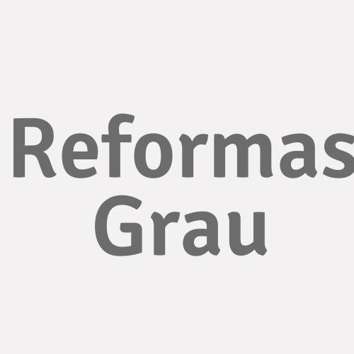 Reformas Grau