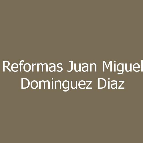 Reformas Juan Miguel Dominguez Diaz