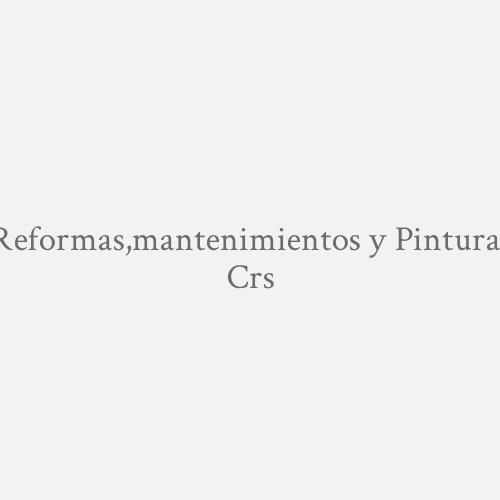Reformas, mantenimientos Y Pinturas C.R.S