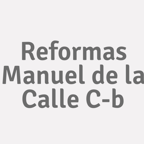 Reformas Manuel De La Calle C-b