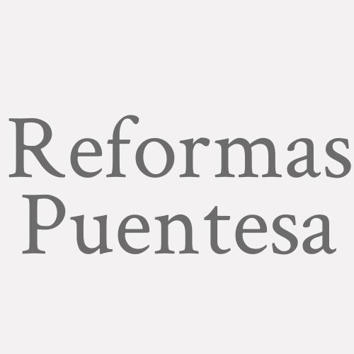 Reformas Puentesa