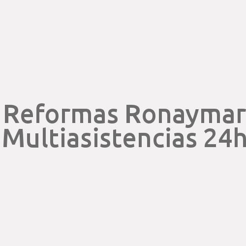 Reformas Ronaymar Multiasistencias 24h