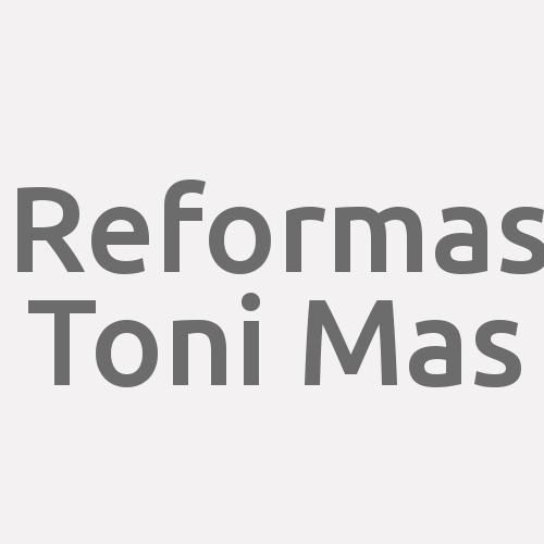 Reformas Toni Mas