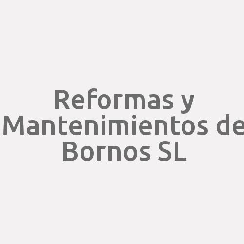 Reformas Y Mantenimientos De Bornos S.l.