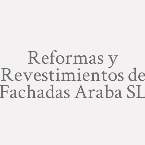 Reformas Y Revestimientos De Fachadas Araba Sl