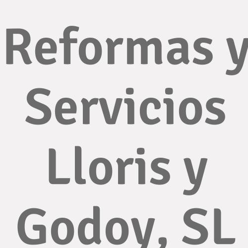 Reformas Y Servicios Lloris Y Godoy, S.l