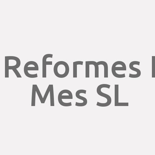 Reformes I Mes Sl